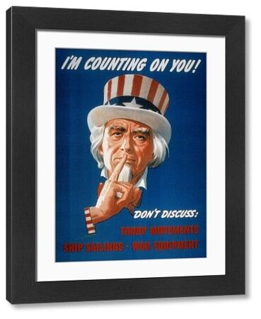 WWII: CARELESS TALK POSTER.  'I'm Counting On You!' American World War II poster featuring Uncle Sam warning of the dangers of careless talk