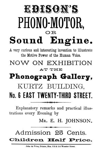 PHONOGRAPH AD, c1880. A New York City broadside, c1880, inviting the curious for