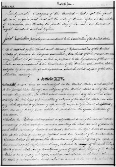 14th AMENDMENT, 1868. The first page of the 14th Amendment of the United States