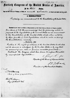 15th AMENDMENT, 1868. The Congressional Resolution proposing the Fifteenth Amendment