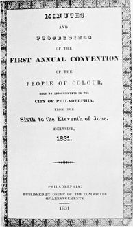 BLACK CONVENTION, 1831. Title page of the 'Minutes of the First Convention of