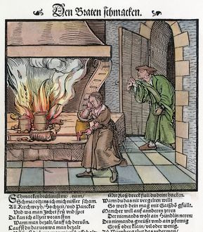 COOKING: ROAST, c1530. Smelling the roast. Woodcut, c1530
