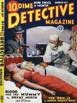 DIME NOVEL, 1933. 'Blood for the Mummy.' Cover of 'Dime Detective Magazine