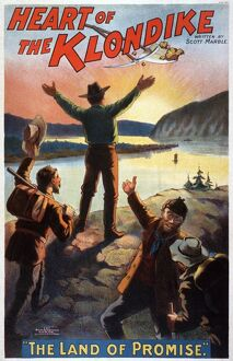HEART OF THE KLONDIKE, c1897. Poster for 'Heart of the Klondike - The Land of