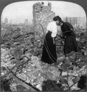 SAN FRANCISCO EARTHQUAKE. Two women searching through the rubble for valuables
