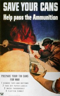 propaganda/save cans help pass ammunition american world