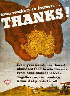 WORKERS & FARMERS POSTER. 'From Workers to Farmers... Thanks!' Poster, 1944